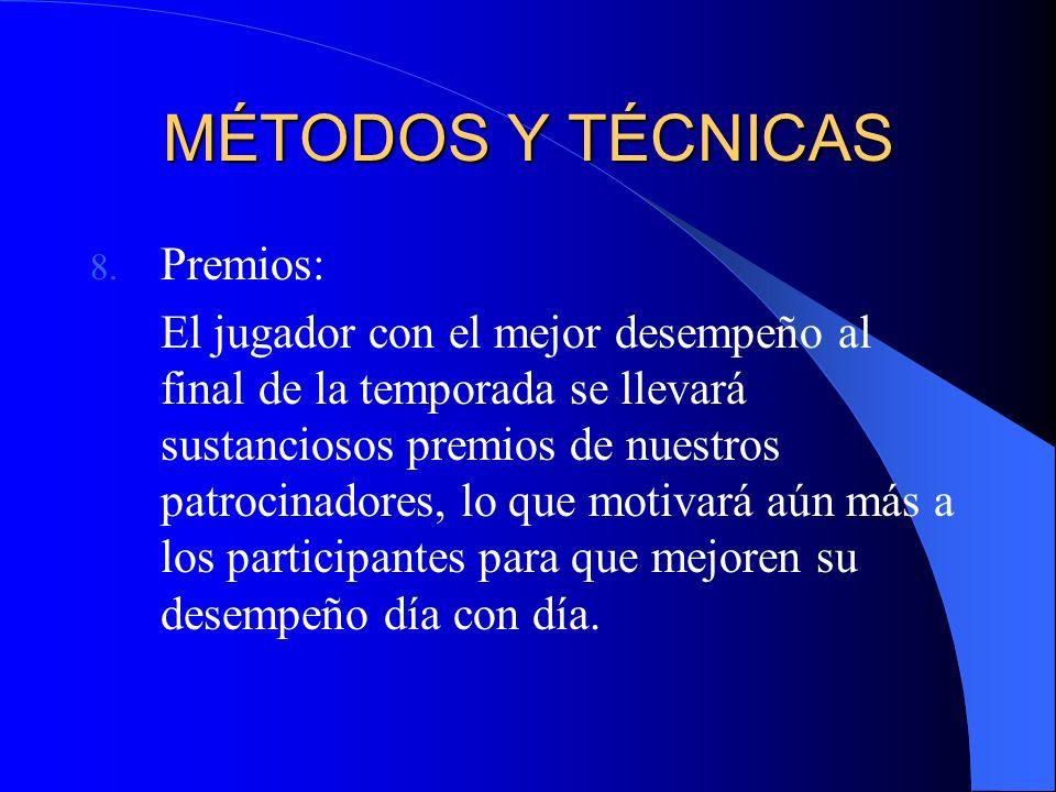 MÉTODOS Y TÉCNICAS 8.