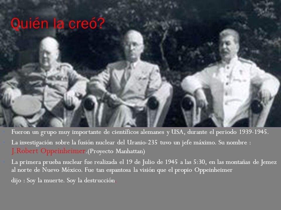 QUIÉN LA USÓ Y DÓNDE.La utilizó USA para lograr la rendición incondicional de Japón.