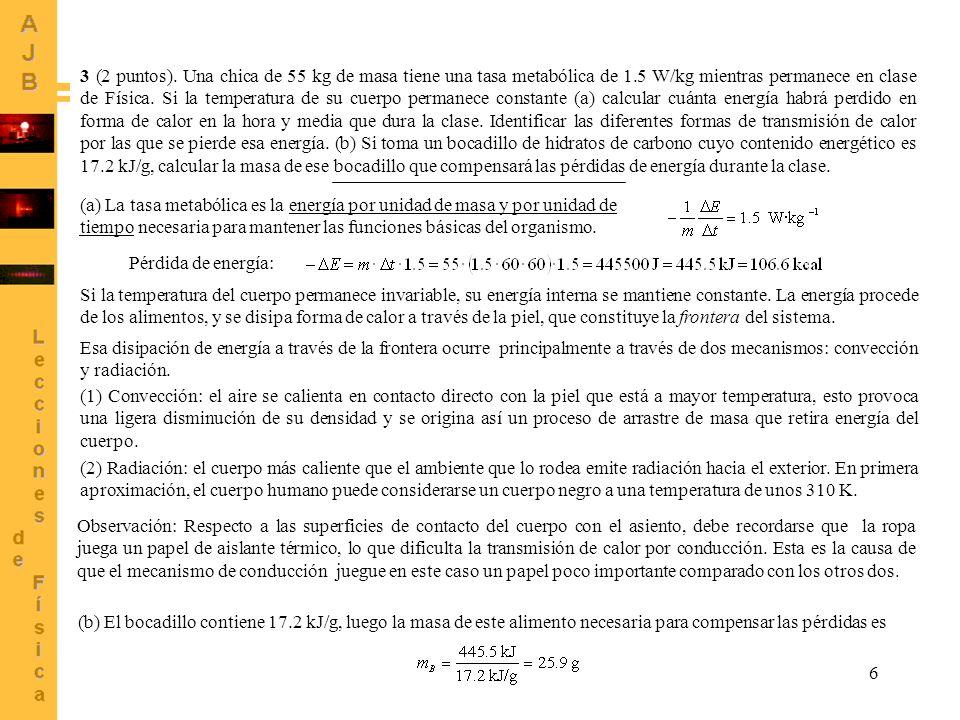 4 (1 punto).Enunciado y explicación breve del Primer Principio de la Termodinámica.