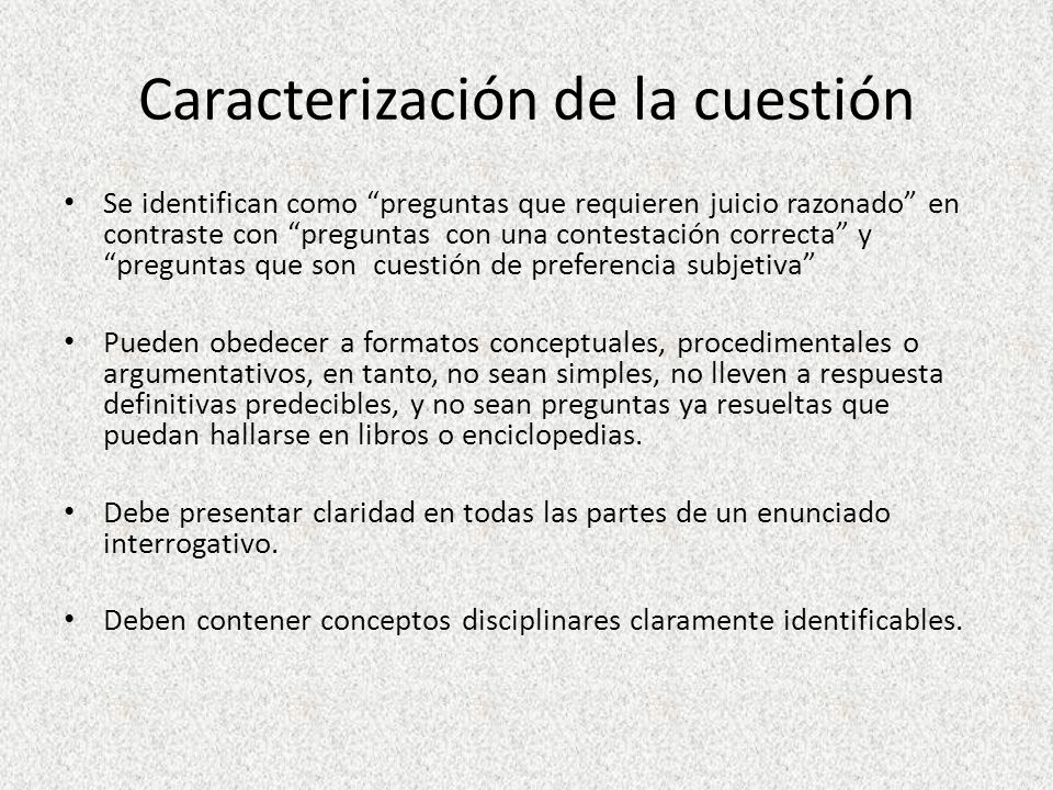 Tipologías y ejemplos Las cuestiones señaladas con ROJO son los tipos de preguntas recomendadas para la composición de ensayos dirigidos a la producción de ponencias.