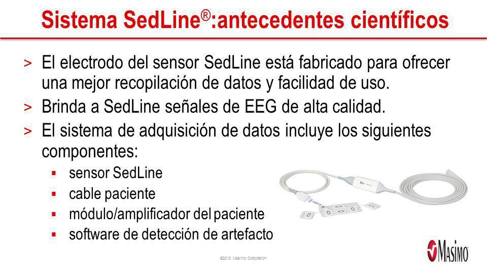 ©2013 Masimo Corporation Sistema SedLine ® :antecedentes científicos > El electrodo del sensor SedLine está fabricado para ofrecer una mejor recopilac