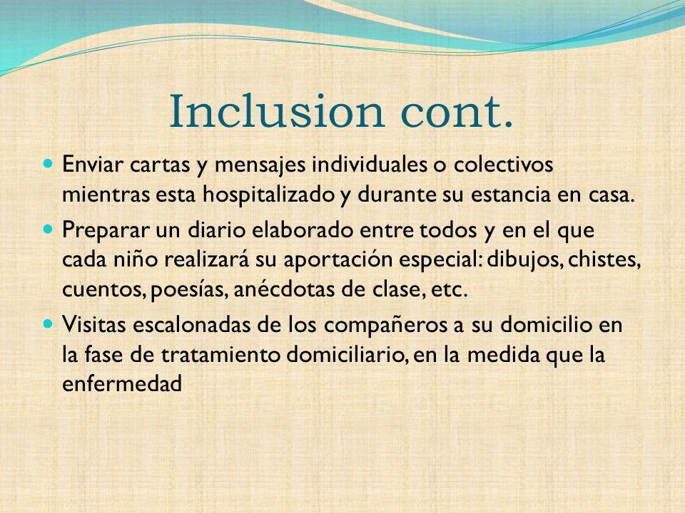 Inclusion cont.