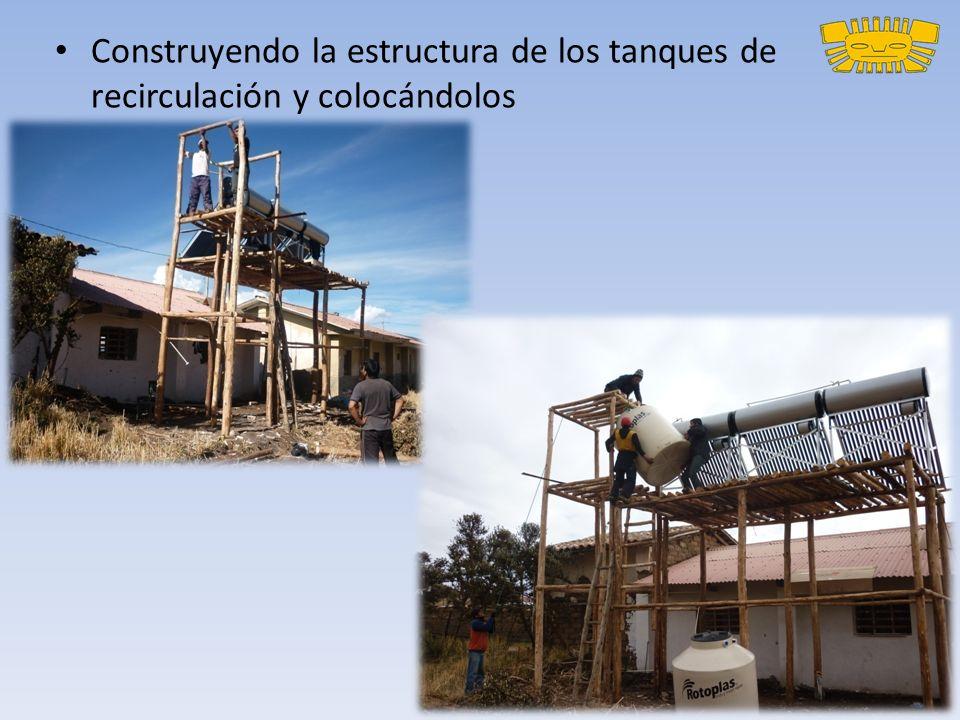 Construyendo la estructura de los tanques de recirculación y colocándolos