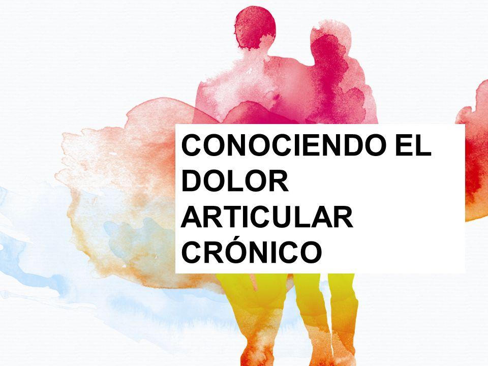 1 CONOCIENDO EL DOLOR ARTICULAR CRÓNICO
