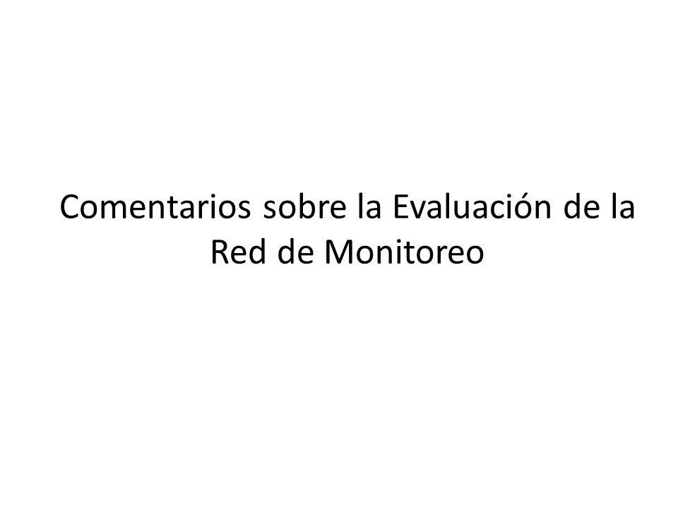 Comentarios sobre la Evaluación de la Red de Monitoreo
