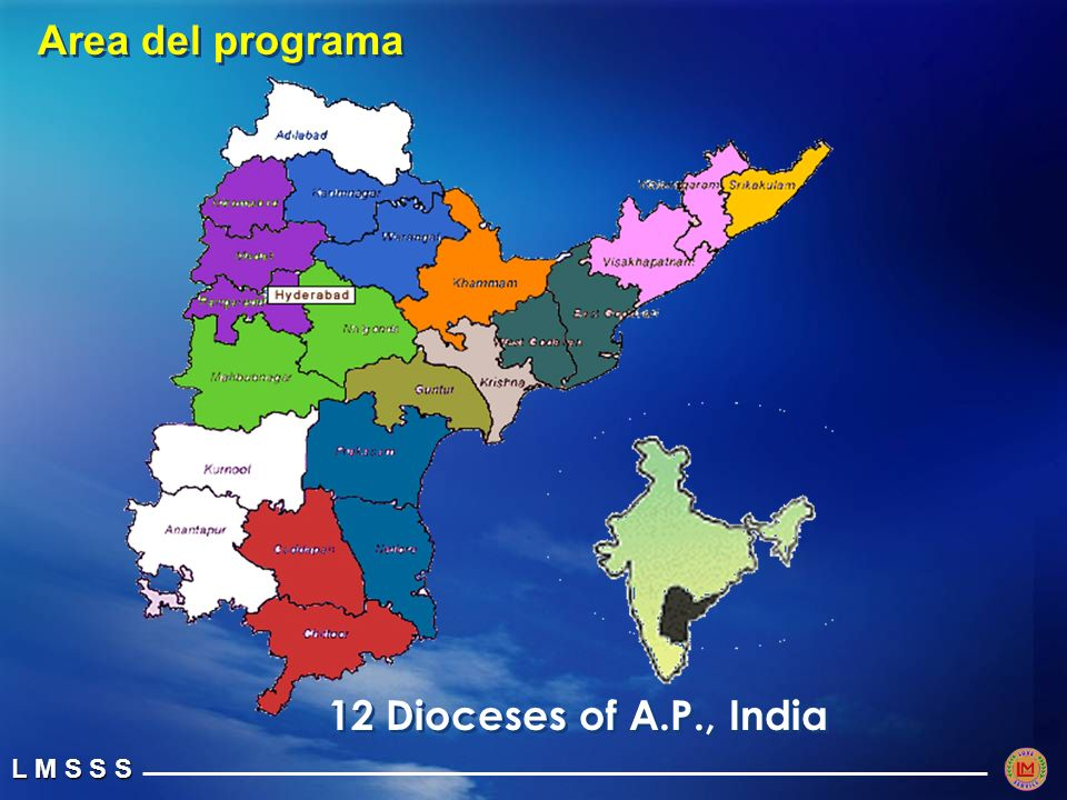 L M S S S 12 Dioceses of A.P., India Area del programa