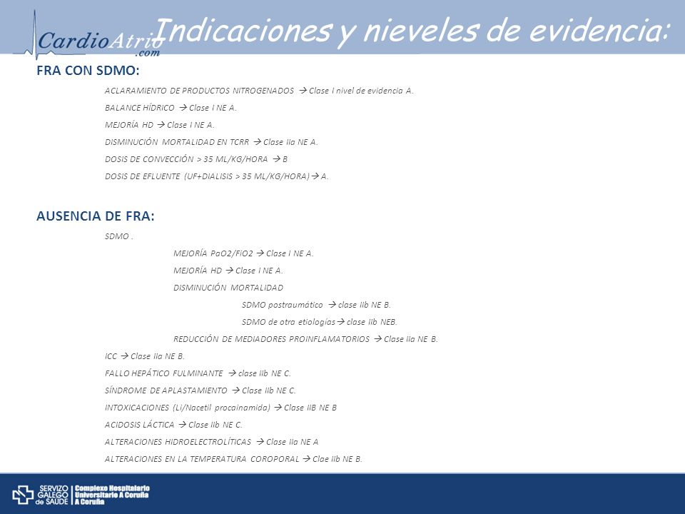 Indicaciones y nieveles de evidencia: FRA CON SDMO: ACLARAMIENTO DE PRODUCTOS NITROGENADOS Clase I nivel de evidencia A. BALANCE HÍDRICO Clase I NE A.
