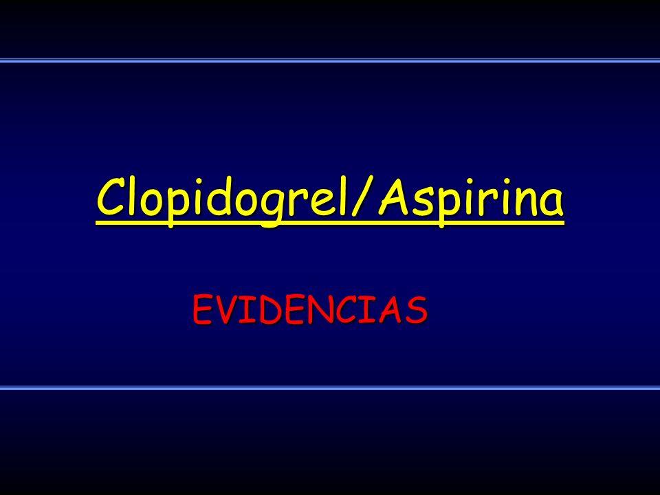 Clopidogrel/Aspirina EVIDENCIAS