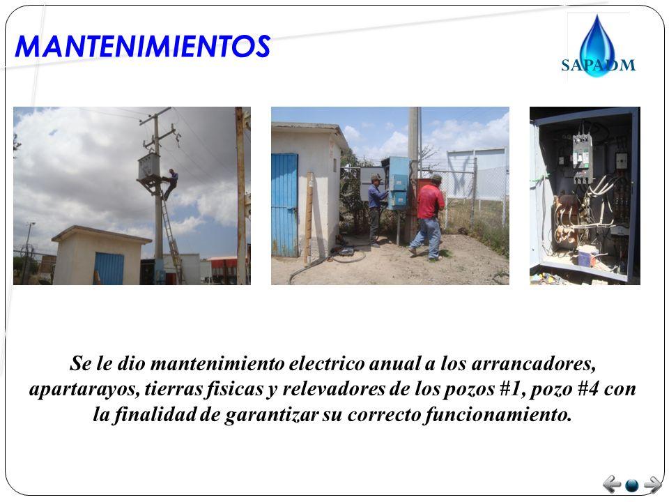 MANTENIMIENTOS Se le dio mantenimiento electrico anual a los arrancadores, apartarayos, tierras fisicas y relevadores de los pozos #1, pozo #4 con la finalidad de garantizar su correcto funcionamiento.
