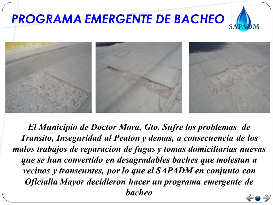PROGRAMA EMERGENTE DE BACHEO El Municipio de Doctor Mora, Gto.
