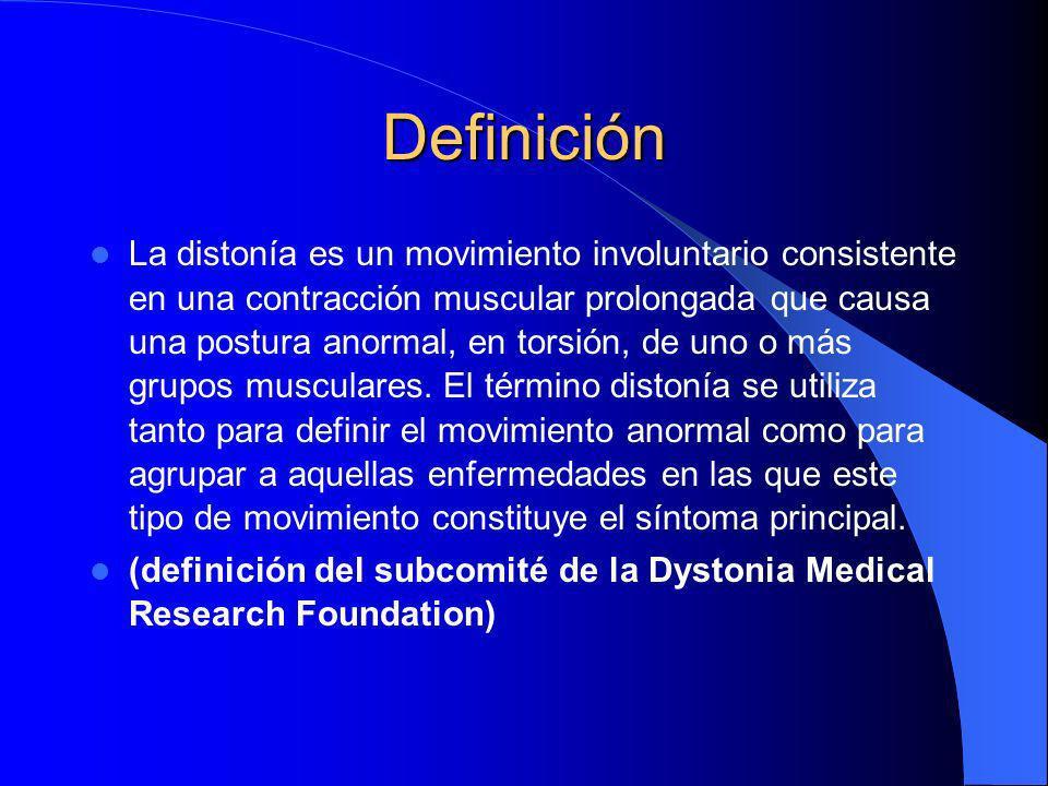 Definición La distonía es un movimiento involuntario consistente en una contracción muscular prolongada que causa una postura anormal, en torsión, de uno o más grupos musculares.