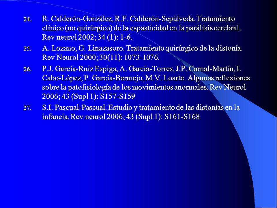 12. Accardo J, Kammann H, Hoon A. Neuroimaging in cerebral palsy. J Pediatr 2004;145 S19-S27. 13. Bakheit A, Severa S, Cosgrove A y col. Safety profil
