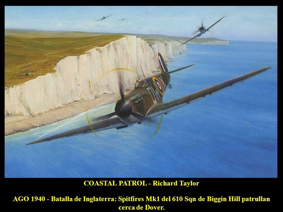 COASTAL PATROL - Richard Taylor AGO 1940 - Batalla de Inglaterra: Spitfires Mk1 del 610 Sqn de Biggin Hill patrullan cerca de Dover.