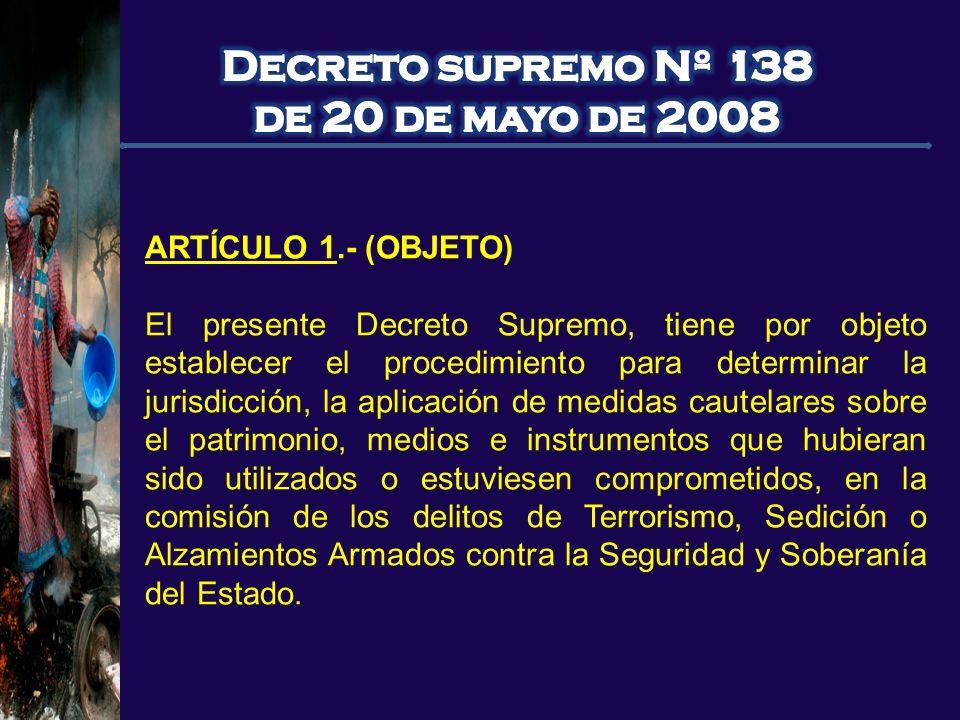 ARTÍCULO 1.- (OBJETO) El presente Decreto Supremo, tiene por objeto establecer el procedimiento para determinar la jurisdicción, la aplicación de medi