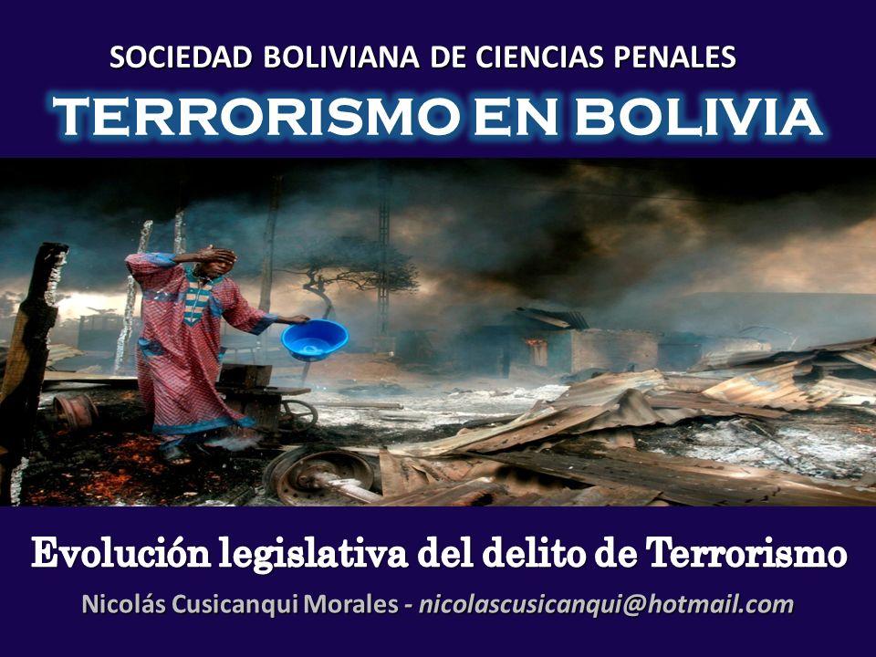 SOCIEDAD BOLIVIANA DE CIENCIAS PENALES Nicolás Cusicanqui Morales - nicolascusicanqui@hotmail.com
