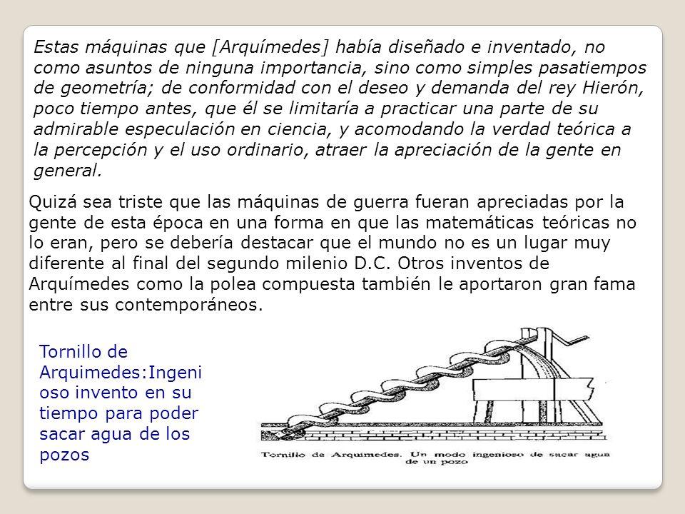 9-Los lemas : Este ultimo trabajo de Arquimedes es la reunion de diversas proposiciones de geometría plana, sin mayor conexión entre si.Es probable que algunas de las propocisiones alli incluidas no sean de Arquimedes, sino de origen arabe.