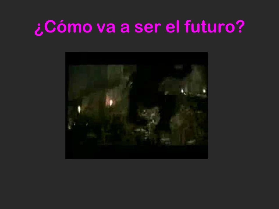 ¿Cómo va a ser el futuro?