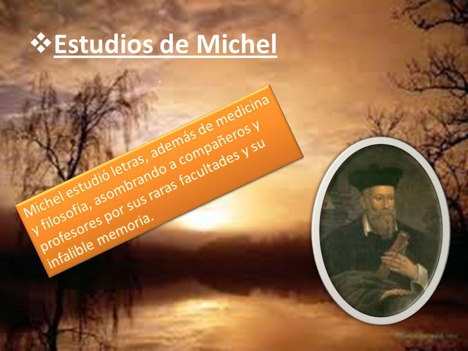 Estudios de Michel.