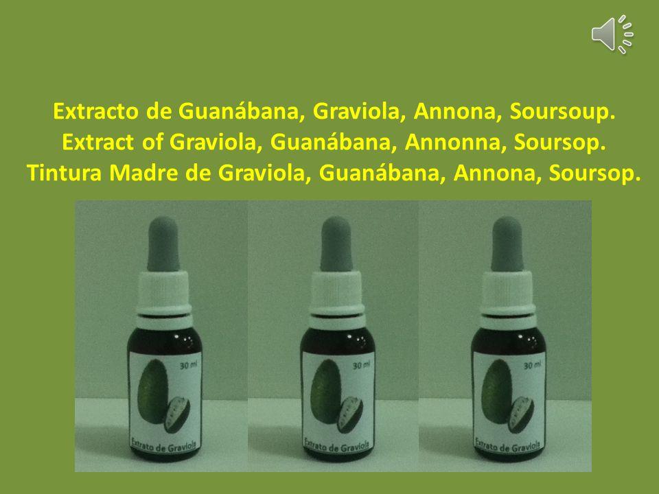 Extracto de Guanábana, Graviola, Annona, Soursoup.