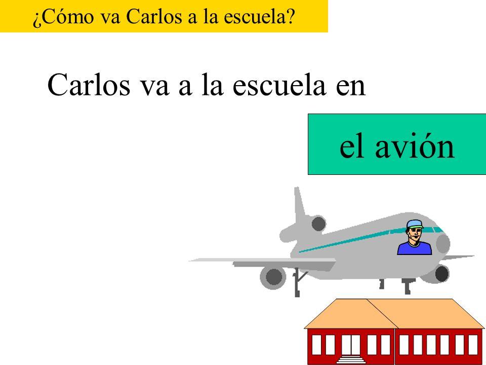 Carlos va a la escuela en P.S. 116 el autobús ¿Cómo va Carlos a la escuela?