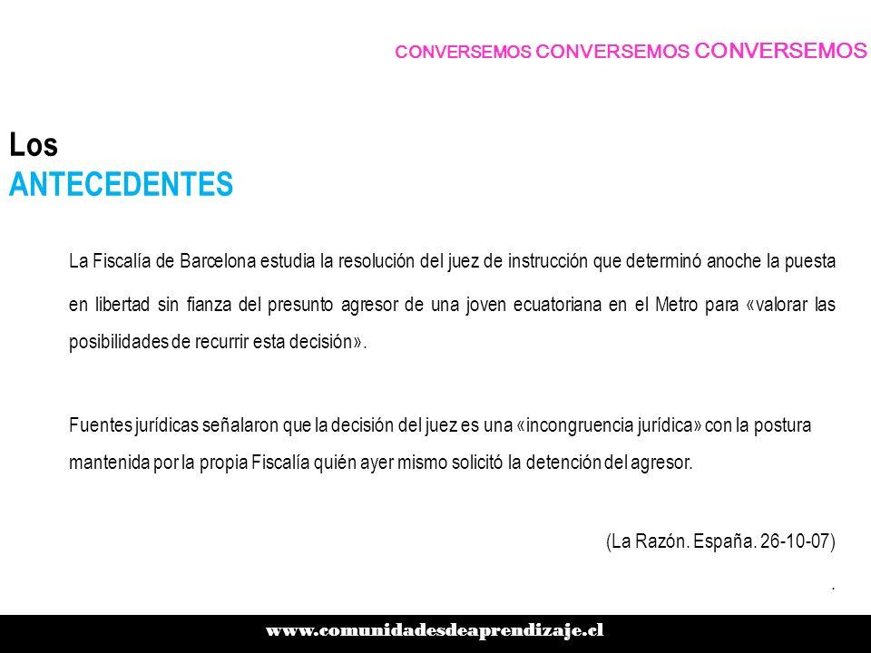 Los ANTECEDENTES La Fiscalía de Barcelona estudia la resolución del juez de instrucción que determinó anoche la puesta en libertad sin fianza del pres