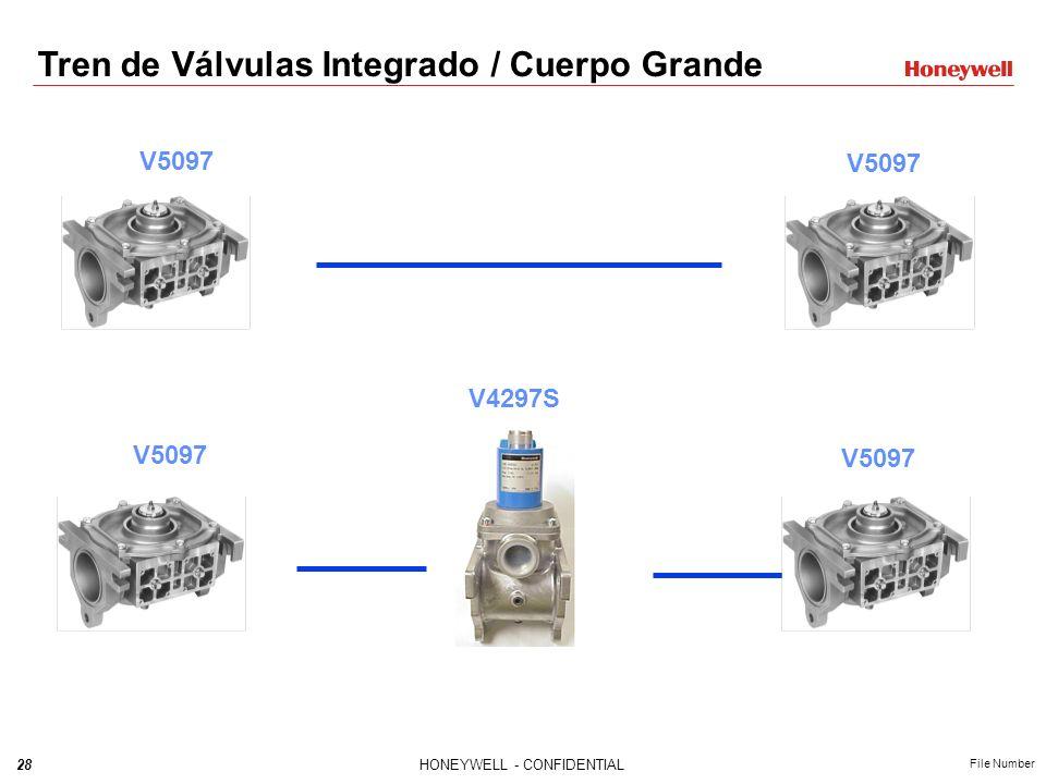 27HONEYWELL - CONFIDENTIAL File Number Tren de Válvulas Integrado / Cuerpo Pequeño V5097 V4297A flujo pequeño V4297A flujo grande V4297S V4297A flujo