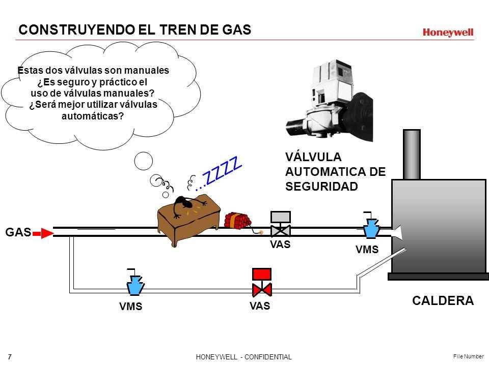 6HONEYWELL - CONFIDENTIAL File Number CALDERA VMS GAS VMS LINEA DE PILOTO LINEA PRINCIPAL CONSTRUYENDO EL TREN DE GAS Con la línea principal de sumini