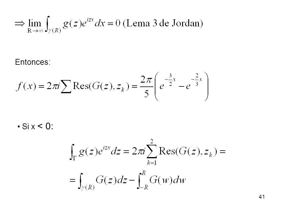 Entonces: Si x < 0: 41
