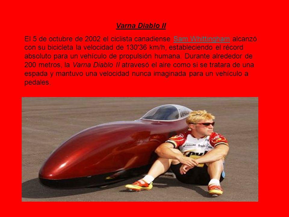 Varna Diablo II El 5 de octubre de 2002 el ciclista canadiense Sam Whittingham alcanzó con su bicicleta la velocidad de 130'36 km/h, estableciendo el