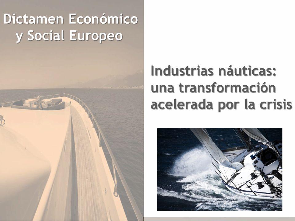 Dictamen Económico y Social Europeo y Social Europeo Industrias náuticas: una transformación acelerada por la crisis