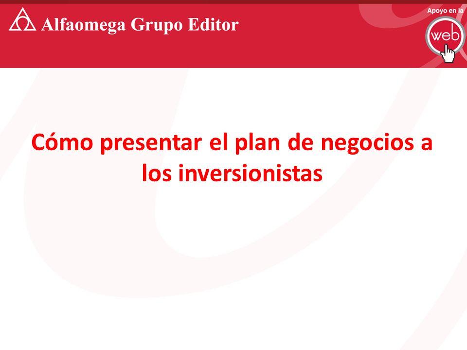 Cómo presentar el plan de negocios a los inversionistas
