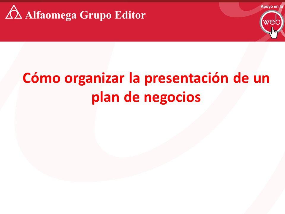 Cómo organizar la presentación de un plan de negocios