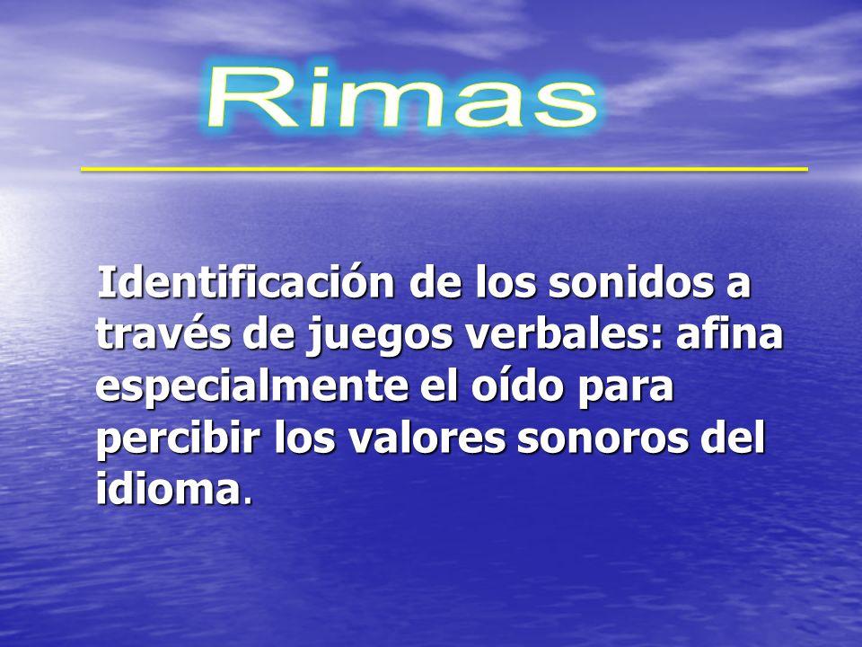 Rimas Rimas Segmentación Segmentación Identificación Identificación Adición Adición Omisión Omisión