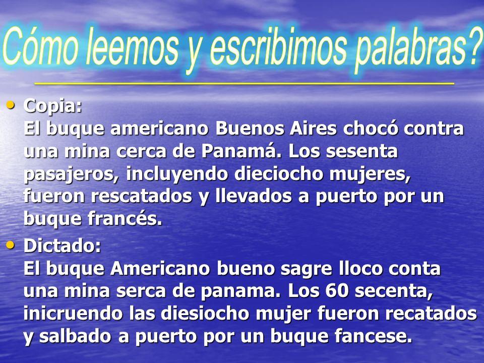 Copia: El buque americano Buenos Aires chocó contra una mina cerca de Panamá.