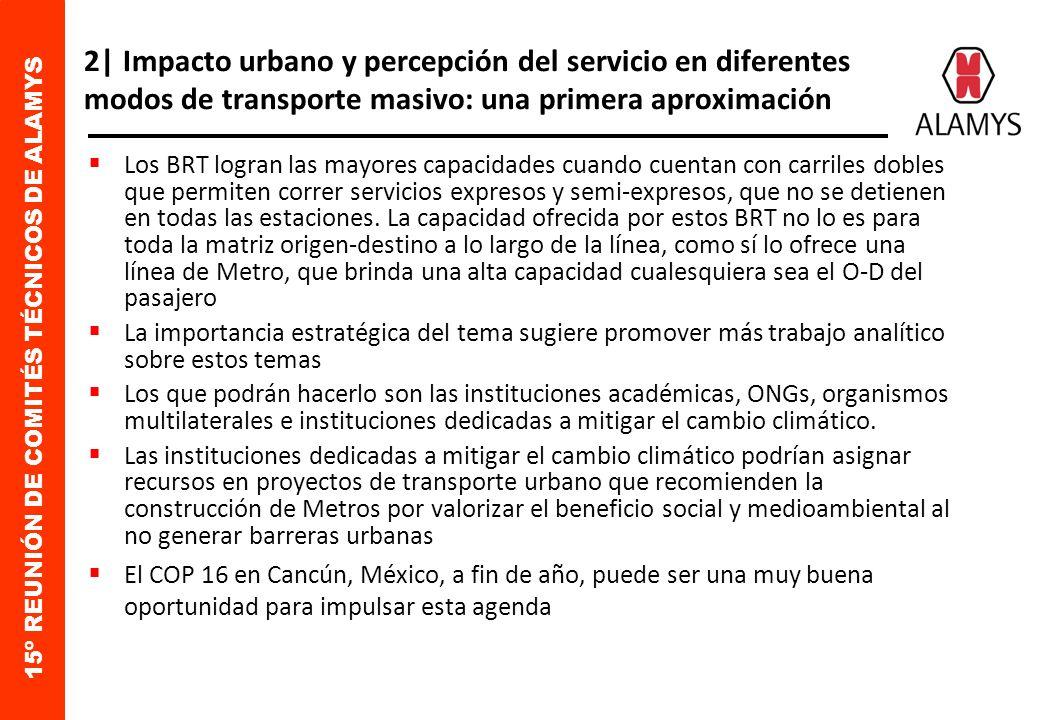 15º REUNIÓN DE COMITÉS TÉCNICOS DE ALAMYS 1| Hacia un transporte urbano sustentable Metrovías presentará el brochure para difundir el modelo de transporte sustentable en Alamys.