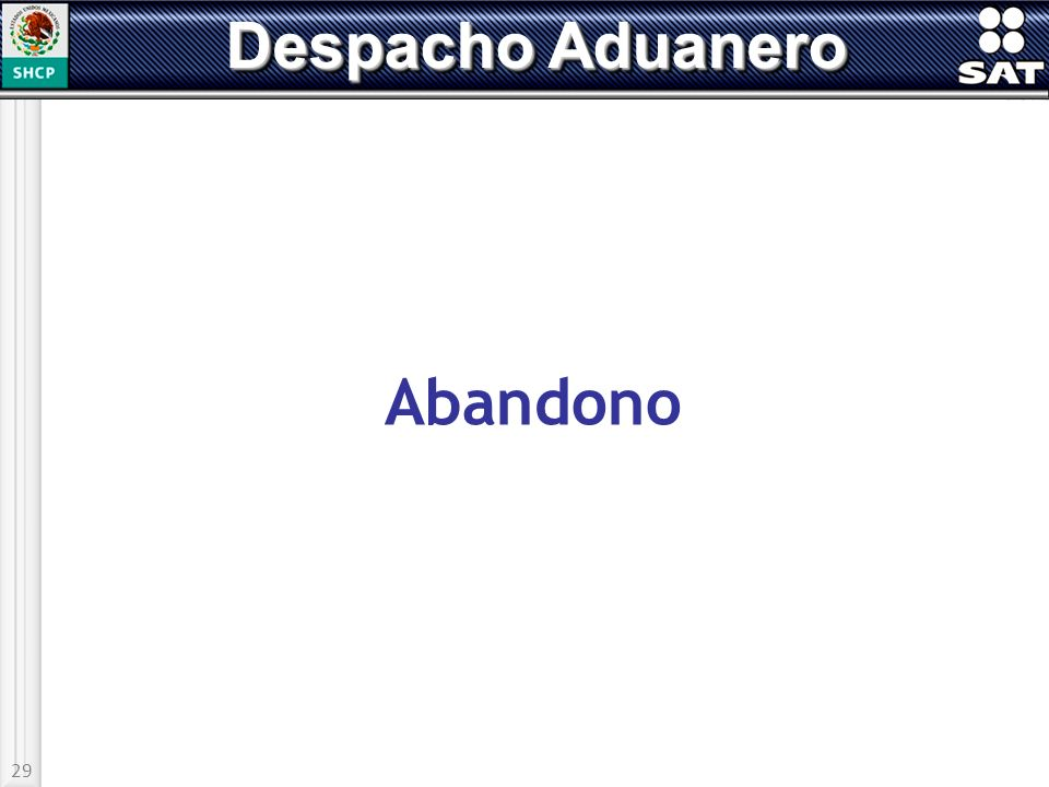 29 Despacho Aduanero Abandono