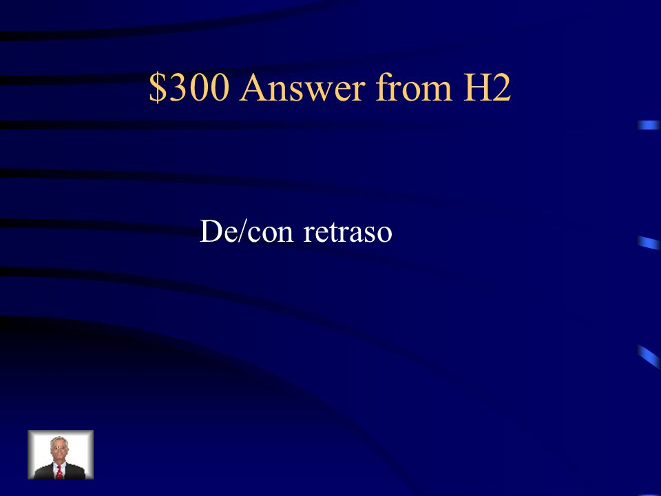 $300 Question from H2 El tren de Nueva York lleva 10 minutos ____________ a causa de una tormenta de nieve.