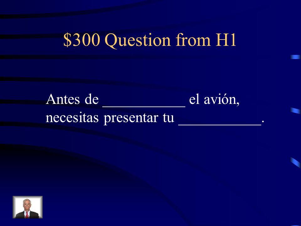 $300 Question from H5 Hoy mi familia pone la mesa y recoge la mesa.