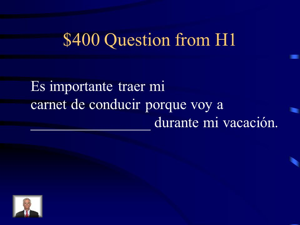 $300 Answer from H1 Abordar/embarcarse en Tarjeta de embarque