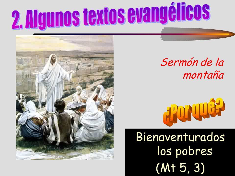 Sermón de la montaña Bienaventurados los pobres (Mt 5, 3)