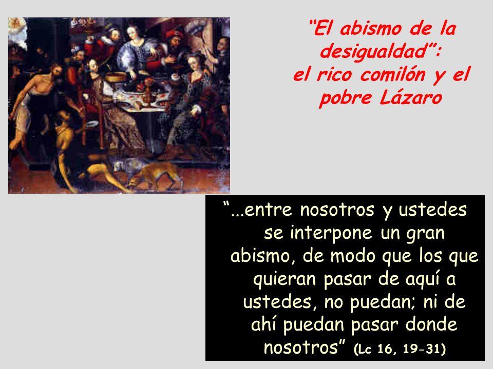...a los pobres...de modo que los que quieran pasar de aquí a vosotros, no puedan; ni de ahí puedan pasar donde nosotros: ¡Cómo se aplica esa afirmación de Jesús a los inmigrantes de las pateras!...