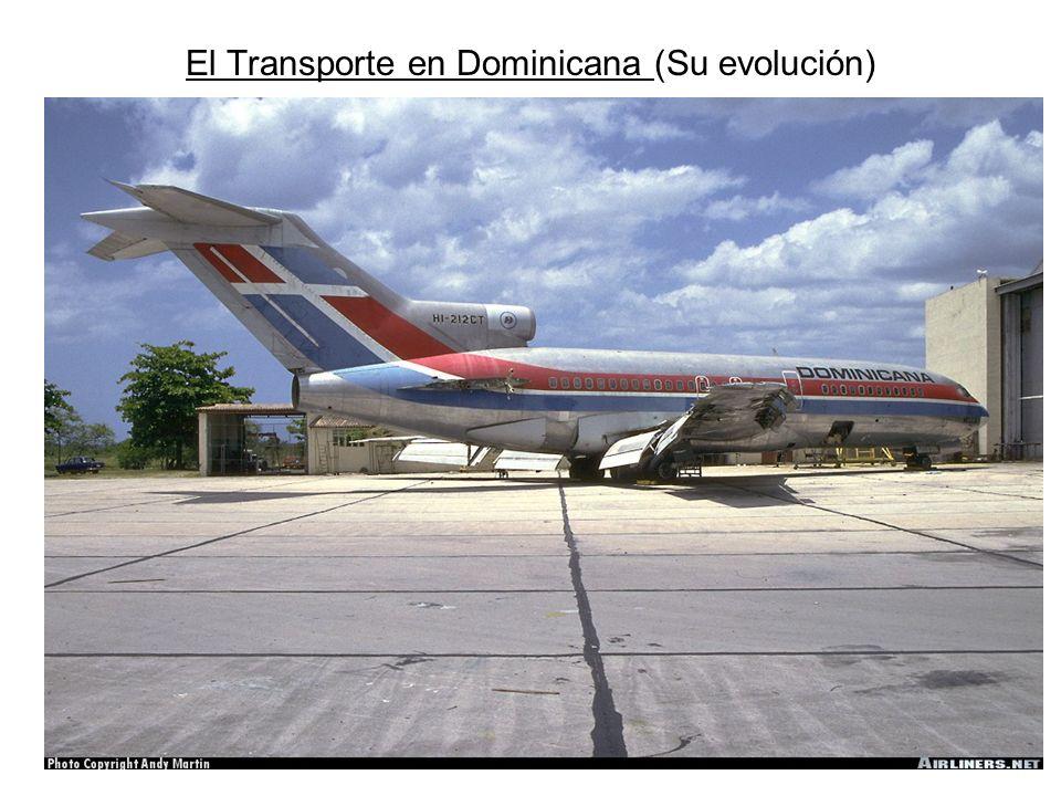Prof.:Gilberto Soto jerez El Transporte en Dominicana (Su evolución)