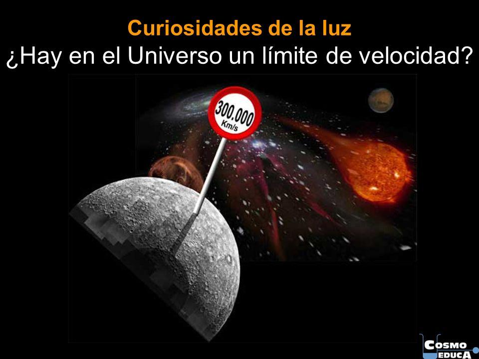 Curiosidades de la luz ¿Hay en el Universo un límite de velocidad?