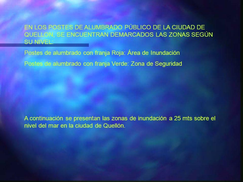 EN LOS POSTES DE ALUMBRADO PÚBLICO DE LA CIUDAD DE QUELLON, SE ENCUENTRAN DEMARCADOS LAS ZONAS SEGÚN SU NIVEL: Postes de alumbrado con franja Roja: Ár