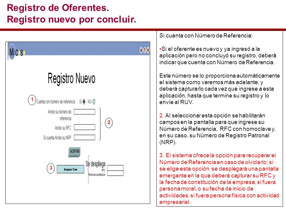 Si cuenta con Número de Referencia: Si el oferente es nuevo y ya ingresó a la aplicación pero no concluyó su registro, deberá indicar que cuenta con Número de Referencia.