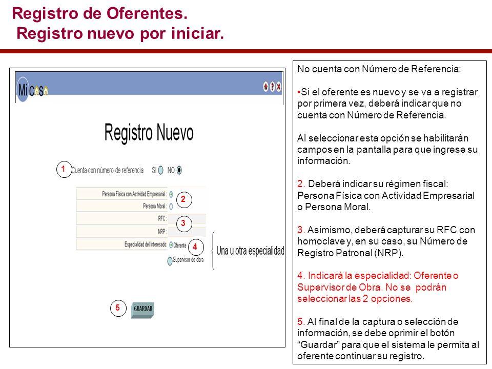 No cuenta con Número de Referencia: Si el oferente es nuevo y se va a registrar por primera vez, deberá indicar que no cuenta con Número de Referencia.