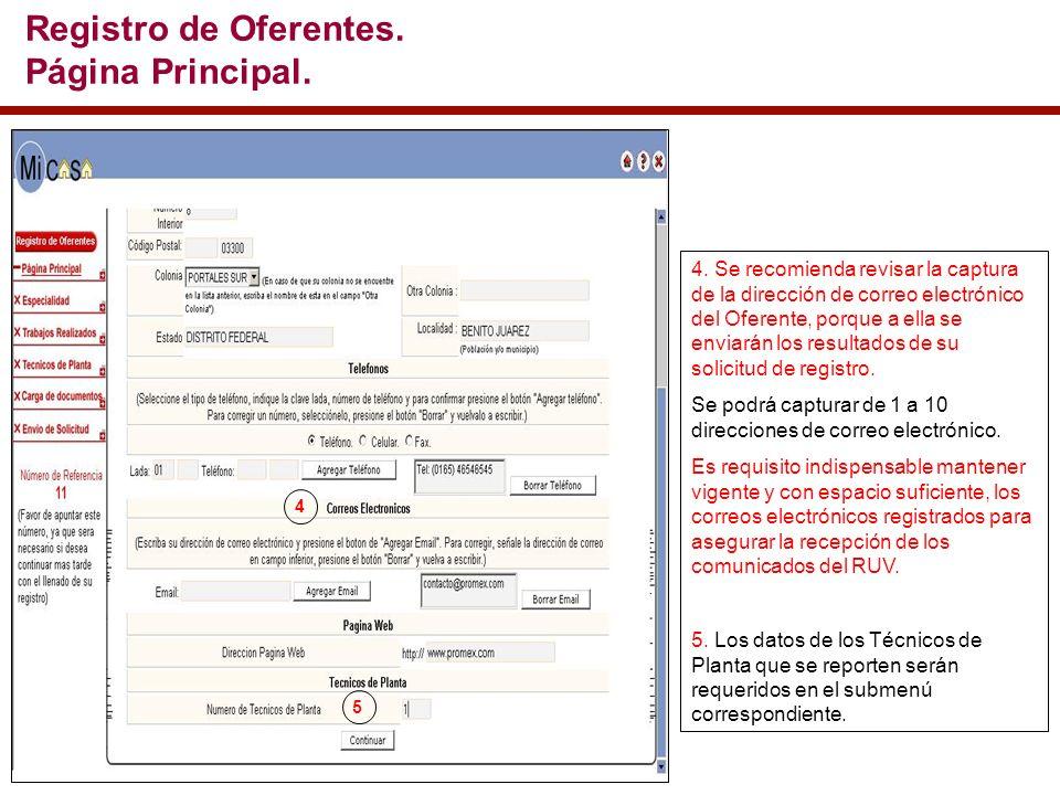 4. Se recomienda revisar la captura de la dirección de correo electrónico del Oferente, porque a ella se enviarán los resultados de su solicitud de re