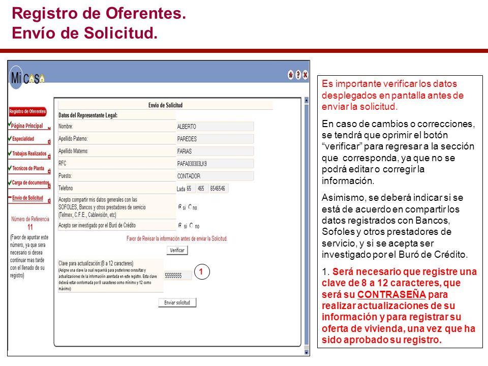 Es importante verificar los datos desplegados en pantalla antes de enviar la solicitud.