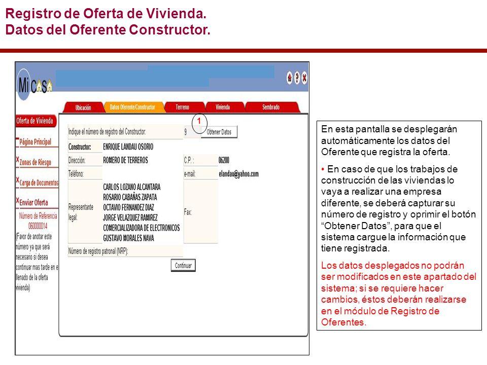 En esta pantalla se desplegarán automáticamente los datos del Oferente que registra la oferta.