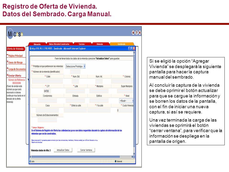 Registro de Oferta de Vivienda. Datos del Sembrado.
